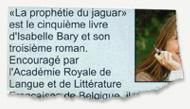 La prophétie du jaguar - La vie à Lasne 2011