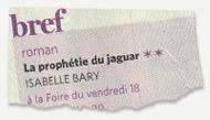 La prophétie du jaguar - Le Soir 2011